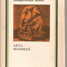 (C5464) ARTA MODERNA DE JOSEPH-EMILE MULLER, EDITURA STIINTIFICA