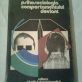 PSIHOSOCIOLOGIA COMPORTAMENTULUI DEVIANT  ~ VIRGIL DRAGOMIRESCU