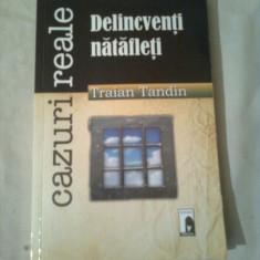 DELICVENTI NATAFLETI ( CAZURI REALE ) ~ TRAIAN TANDIN - Carte politiste