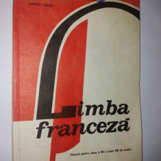 Limba Franceza - Manual pentru clasa a XII -a Ed. Didactica si pedagogica 1991 - Curs Limba Franceza
