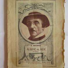 AL.MACEDONSKI-ALBINE DE AUR-NUVELE ED.ALCALAY 1923 - Carte de colectie