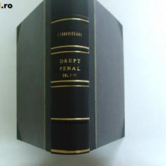 I. Tanoviceanu Curs de drept penal si procedura penala Bucuresti 1901 - 1902 2 volume legate impreuna - Carte Drept penal