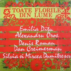 Toate florile din lume compilatie disc vinyl Muzica Pop electrecord lp usoara slagare, VINIL