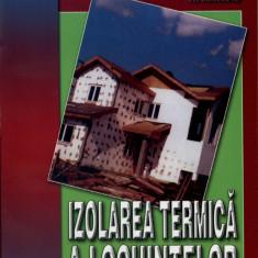 Izolarea termica a locuintelor | Poti face si singur | Editura Mast
