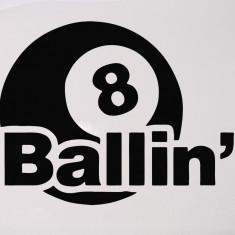 8 Ballin`_Stickere Diverse_Perete_Auto_DIV-022-Dimensiune: 15 cm. X 12 cm. - Orice culoare, Orice dimensiune