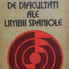 DICTIONAR DE DIFICULTATI ALE LIMBII SPANIOLE - Ileana Scipione - Curs Limba Spaniola