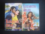 ELIZABETH ADLER - SECRETE DE FAMILIE  2 volume
