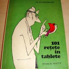 101 retete in tablete - Dr. Al. Gheorghiu / desene de MATTY Altele