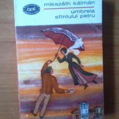 K1 Mikszath Kalman - Umbrela sfantului Petru, Alta editura, 1968