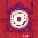 "Romanticii - Clipele / Daca Pleci Acum / Nu Te Mint / Intrebare (dupa Creedence Clearwater Revival, Ray Charles, The Free si John Lennon) (7"") - Muzica Rock electrecord, VINIL"