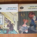 K5 George Gissing - Noua strada Grub ( 2 vol.) - Roman, Anul publicarii: 1978