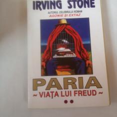 PARIA-VIATA LUI FREUD de IRVING STONE - produs -CARTE/ ca NOU - Carte Istorie