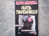 DAVID MORRELL - FRATIA TRANDAFIRULUIC14/708