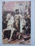 Viata si faptele lui Mihai Viteazul - Iulia Hasdeu / R2P5F, Alta editura