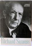Richard Strauss, personalitatea si opera, autor: Ernst Krause, Editura Muzicala 1965,