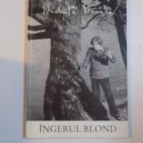 INGERUL BLOND de NICHITA STANESCU, 1993 - Roman