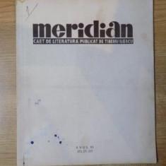 MERIDIAN - CAET LUNAR DE LITERATURA publicat de TIBERIU ILIESCU, ANUL VI, NR. 20, 21, 22 1943