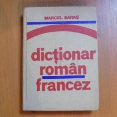 DICTIONAR ROMAN - FRANCEZ (PENTRU UZUL ELEVILOR) de MARCEL SARAS 1975 - Carte in alte limbi straine