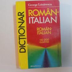 DICTIONAR ROMAN - ITALIAN de GEORGE LAZARESCU, 1994 - Carte in alte limbi straine