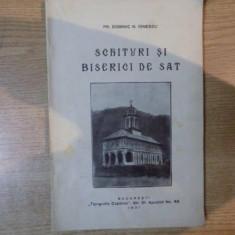 SCHITURI SI BISERICI DE STAT, NOTE DE DRUM SI INSEMNARI DE DEMULT de PR. DOMINIC N. IONESCU, Bucuresti 1931 - Carti Crestinism