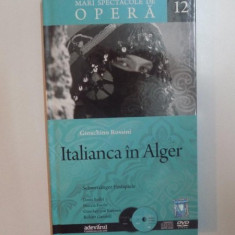 MARI SPECTACOLE DE OPERA, ITALIANCA IN ALGER de GIOACHINO ROSSINI, 2010 - Muzica Dance