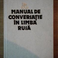 MANUAL DE CONVERSATIE IN LIMBA RUSA de SIMA BORLEA, 1987 - Carte in alte limbi straine