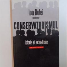 CONSERVATORISMUL, ISTORIE SI ACTUALITATE de ION BULEI, 2009