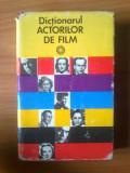 D8 DICTIONARUL ACTORILOR DE FILM - NAPOLEON TOMA IANCU, Alta editura
