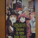 DICTIONAR DE ARGOU AL LIMBII ENGLEZE de GEORGE VOLCEANOV, ANA-DOLORES DOCA 1995