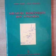 GRAIURI ROMANESTI DIN UNGARIA. STUDIU LINGVISTIC. TEXTE DIALECTALE. GLOSAR de MARIA MARIN, IULIA MARGARIT 2005 - Carte Fabule
