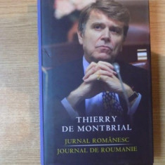 JURNAL ROMANESC / JOURNAL DE ROUMANIE de THIERRY DE MONTBRIAL - Istorie