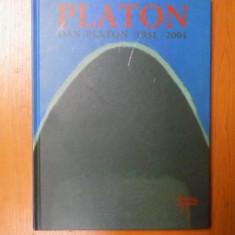 PLATON - DAN PLATON 1931 - 2004, CATALOG - Carte Istoria artei