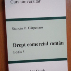 DREPT COMERCIAL ROMAN, ED. a V a de STANCIU D. CARPENARU, Bucuresti 2004