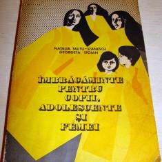 IMBRACAMINTE PENTRU COPII, ADOLESCENTE SI FEMEI - Natalia Tautu - Stanescu / Georgeta Stoian - Carte design vestimentar