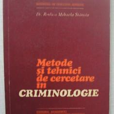 Rodica Mihaela Stanoiu - Metode si Tehnici de Cercetare in Criminologie