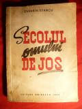 Zaharia Stancu - Secolul Omului de jos - Prima Ed. 1946