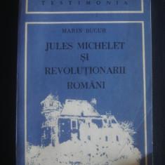 MARIN BUCUR - JULES MICHELET SI REVOLUTIONARII ROMANI