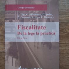 FISCALITATE. De la lege la practica - L.TATU, C.SERBANESCU - Carte despre fiscalitate