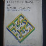 EDITH IAROVICI * RODICA MIHAILA COVA - LEXICUL DE BAZA AL LIMBII ENGLEZE * DICTIONAR CONTRASTIV