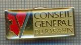 1765 INSIGNA INTERESANTA - CONSEIL GENERAL DU BAS-RHIN -STRASBOURG - FRANTA-starea care se vede