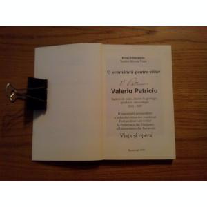 VALERIU PATRICIU * 1903-1987 * Viata si Opera - M. Olteanu - 1997, 210 p.