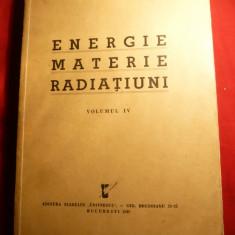 Chr. Musceleanu - Energie, Materie, Radiatiuni - Prima Ed. 1939, volumul IV - Carte Fizica