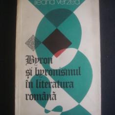 ILEANA VERZEA - BYRON SI BYRONISMUL IN LITERATURA ROMANA