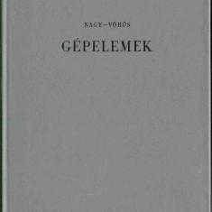 Nagy-Vörös GÉPELEMEK műszaki értelmező szótár (limba maghiară) - Carte in maghiara