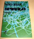 SPIRALA - Vasile Avram, Alta editura, 1987