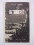 Intuneric - Otilia Cazimir (Editia I) / R2P3S, Alta editura, 1956