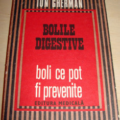 BOLILE DIGESTIVE / boli ce pot fi prevenite - Ion Gherman - Carte Gastroenterologie