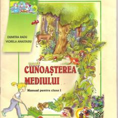 (C5263) CUNOASTEREA MEDIULUI DE DUMITRA RADU SI VIORELA ATANASIU, MANUAL PENTRU CLASA I, EDP, 2012 - Carte educativa