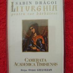 Sabin V.Dragoi-LITURGHIA pentru Cor Barbatesc - Muzica Corala Altele, Casete audio
