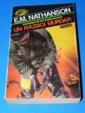 E M NATHANSON - UN RAZBOI MURDAR - colectia comando nemira (02229 ar